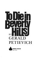 To die in Beverly Hills