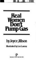 Real women don't pump gas