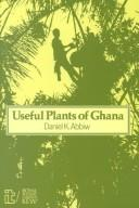 Download The Useful Plants of Ghana