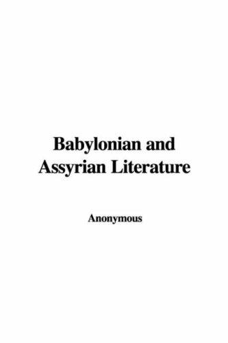 Download Babylonian and Assyrian Literature