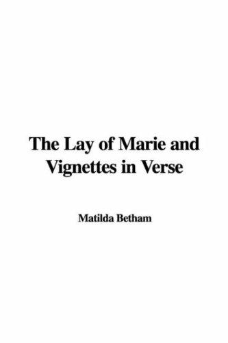 Download The Lay of Marie and Vignettes in Verse
