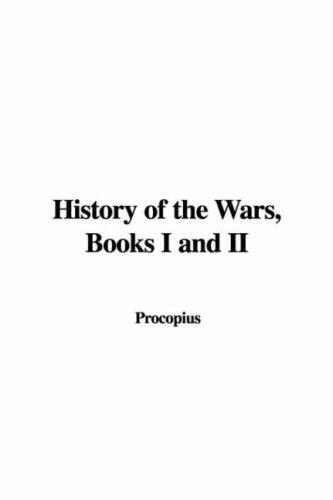 History of the Wars, Books I and II
