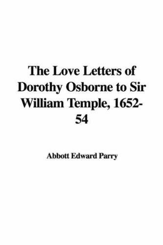 Download The Love Letters of Dorothy Osborne to Sir William Temple, 1652-54