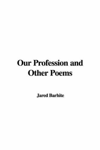 Our Profession and Other Poems