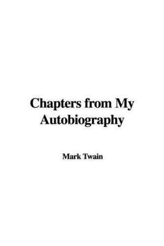 Download Chapters from My Autobiography