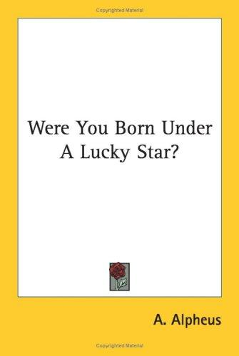 Download Were You Born Under A Lucky Star?