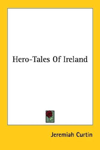 Hero-Tales Of Ireland