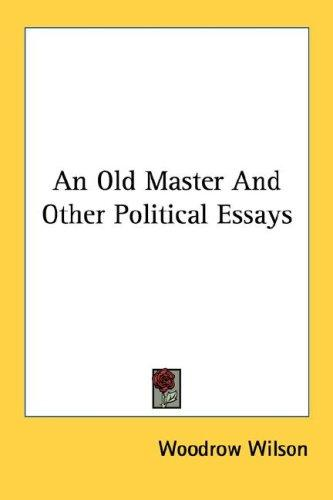 An Old Master And Other Political Essays