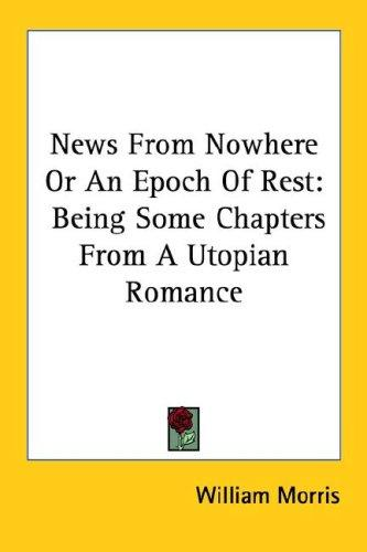 Download News From Nowhere Or An Epoch Of Rest
