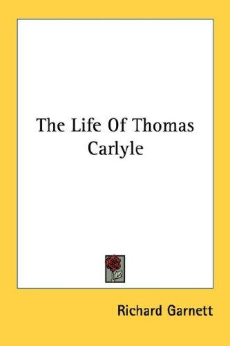 Download The Life Of Thomas Carlyle