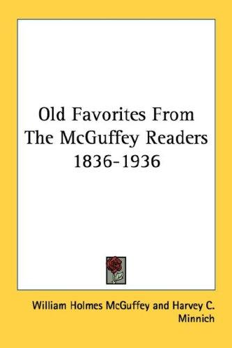 Download Old Favorites From The McGuffey Readers 1836-1936