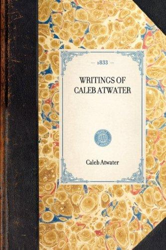 Download Writings of Caleb Atwater