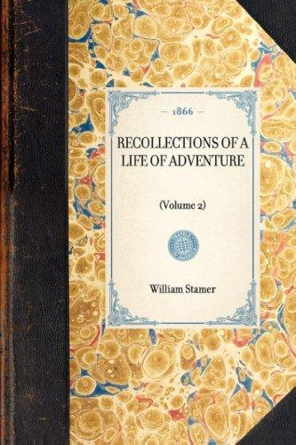 Download Recollections of a Life of Adventure