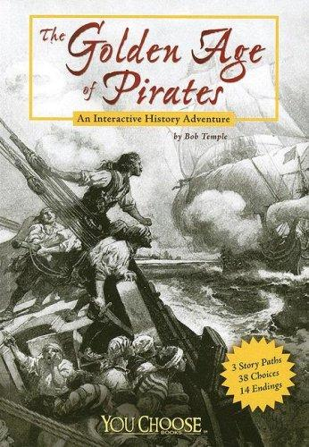 The Golden Age of Pirates (You Choose Books)