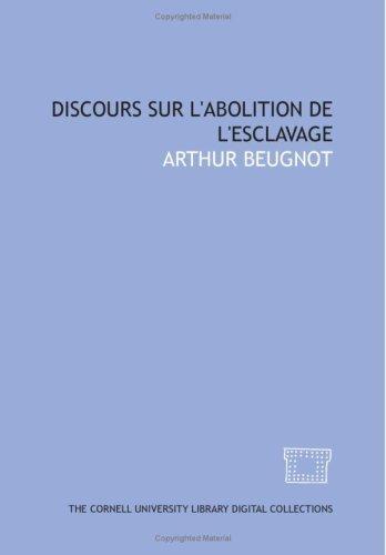 Download Discours sur l\'abolition de l\'esclavage