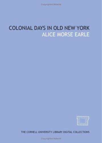 Download Colonial days in old New York