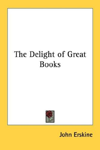 The Delight of Great Books