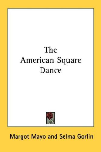The American Square Dance