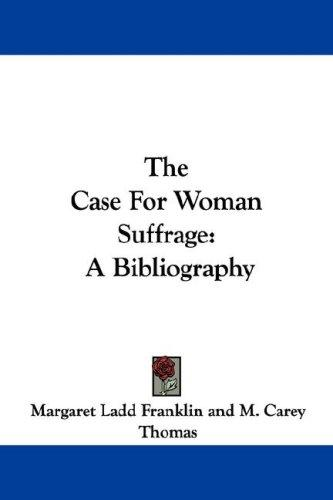 Download The Case For Woman Suffrage