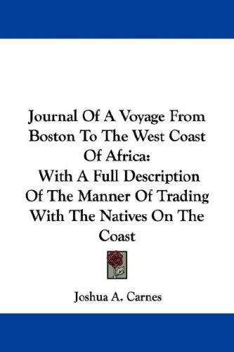 Download Journal Of A Voyage From Boston To The West Coast Of Africa