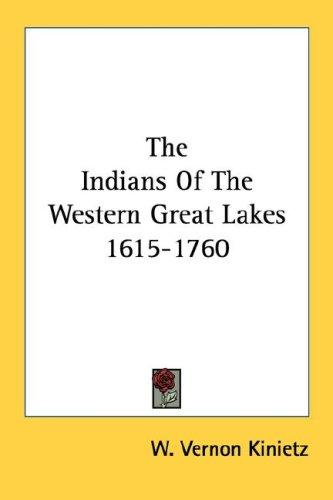 Download The Indians Of The Western Great Lakes 1615-1760