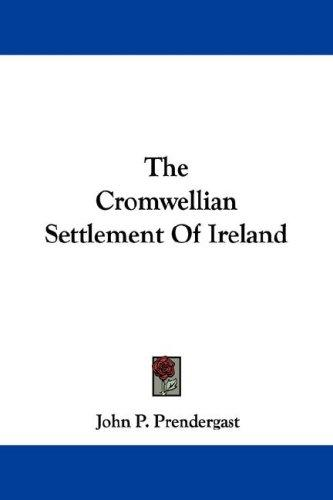 Download The Cromwellian Settlement Of Ireland