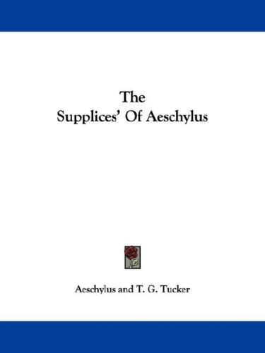 The Supplices' Of Aeschylus