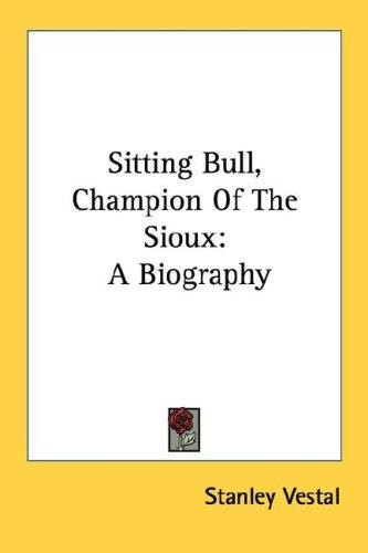 Download Sitting Bull, Champion Of The Sioux