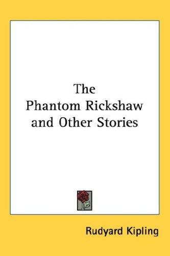 The Phantom Rickshaw and Other Stories