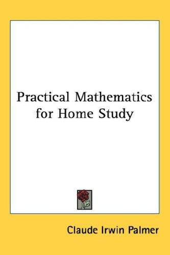 Download Practical Mathematics for Home Study