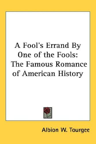 A Fool's Errand By One of the Fools