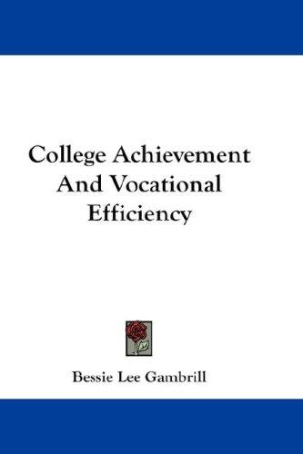 Download College Achievement And Vocational Efficiency