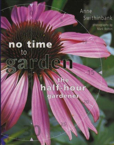 No Time to Garden