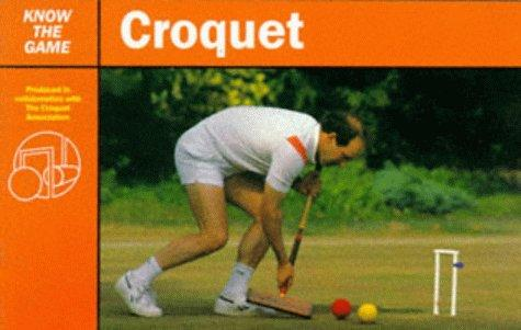 Download Croquet (Know the Game)