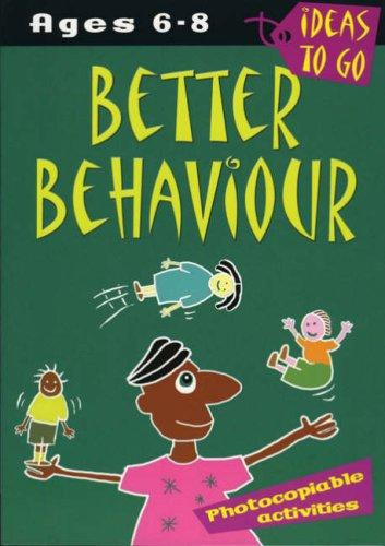 Better Behaviour (Ideas to Go)