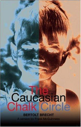 Caucasian Chalk Circle (Modern Plays)