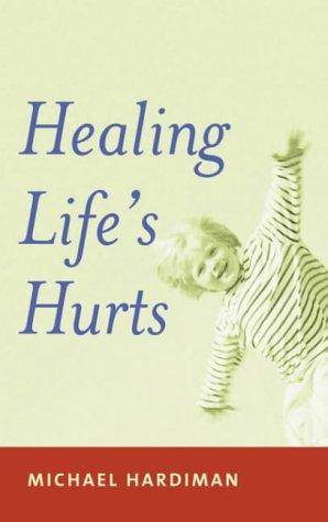 Download Healing Lifes Hurts