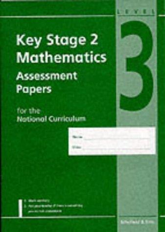 Download Mathematics Assessment Papers for Key Stage 2 (Assessment Papers)