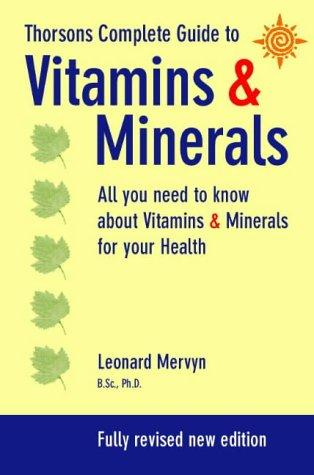 Download Thorsons Complete Guide to Vitamins & Minerals