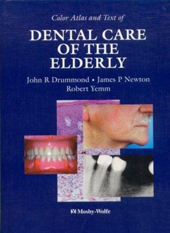Download Color Atlas and Text of Dental Care of the Elderly
