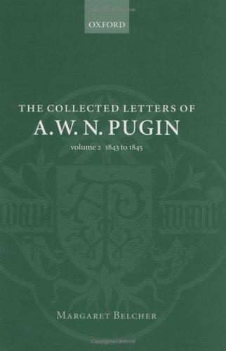 Download The collected letters of A.W.N. Pugin