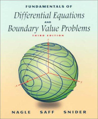 Fundamentals of differential equations and boundary value problems.