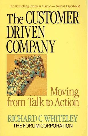 The Customer Driven Company