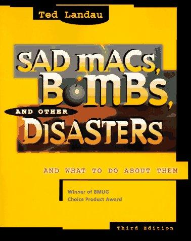 Sad Macs, bombs, and other disasters