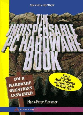 Download The indispensable PC hardware book