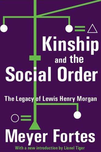 Download Kinship and the social order