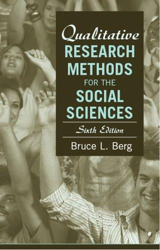 Qualitative Research Methods for the Social Sciences (6th Edition)