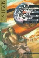 The world's last night, and other essays.