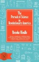 The pursuit of science in Revolutionary America, 1735-1789.