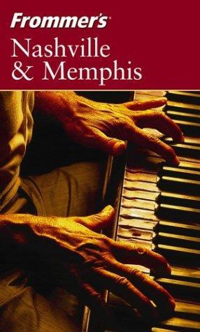 Frommer's Nashville & Memphis (Frommer's Complete)